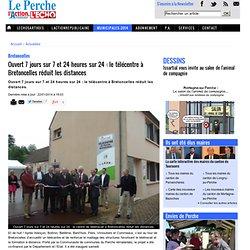 Ouvert 7 jours sur 7 et 24 heures sur 24 : le télécentre à Bretoncelles réduit les distances
