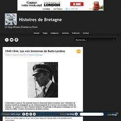 1940-1944. Les voix bretonnes de Radio Londres - Histoires de Bretagne