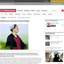 Bretonnes L'oeil de Charles Fréger - Loisirs