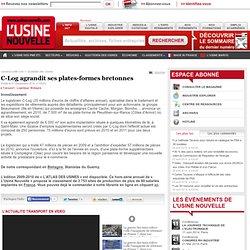C-Log agrandit ses plates-formes bretonnes - Transport - Logistique