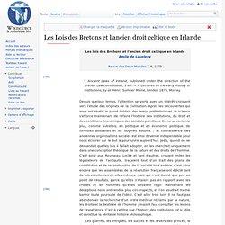 Les Lois des Bretons et l'ancien droit celtique en Irlande