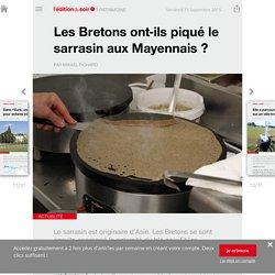 Les Bretons ont-ils piqué le sarrasin aux Mayennais ?