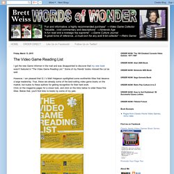 Brett Weiss: Words of Wonder: The Video Game Reading List