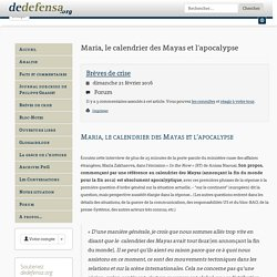 Maria, le calendrier des Mayas et l'apocalypse