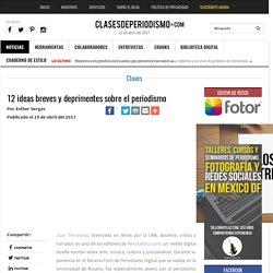 12 ideas breves y deprimentes sobre el periodismo - Clases de Periodismo