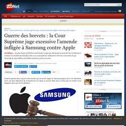 Guerre des brevets : la Cour Suprême juge excessive l'amende infligée à Samsung contre Apple - ZDNet