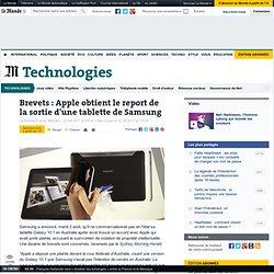 Brevets : Apple obtient le report de la sortie d'une tablette de Samsung