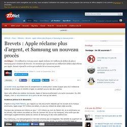Brevets : Apple réclame plus d'argent, et Samsung un nouveau procès