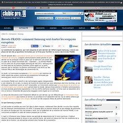 Brevets FRAND : comment Samsung veut écarter les soupçons européens