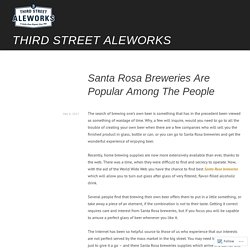 Santa Rosa Breweries Are Popular Among The People