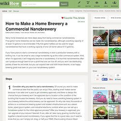 How to Make a Home Brewery a Commercial Nanobrewery: 11 steps