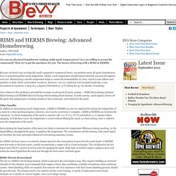 RIMS and HERMS Brewing: Advanced Homebrewing