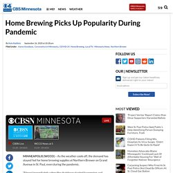 Home Brewing Picks Up Popularity During Pandemic