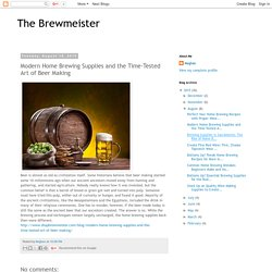Modern Home Brewing Supplies and the Time-Tested Art of Beer Making