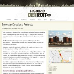 Brewster-Douglass Projects — Historic Detroit