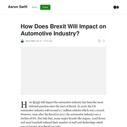 How Does Brexit Will Impact on Automotive Industry?