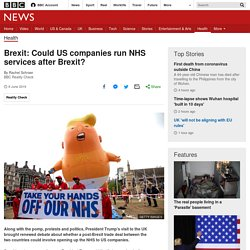 Brexit: Could US companies run NHS services after Brexit?