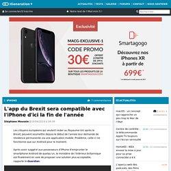 L'app du Brexit sera compatible avec l'iPhone d'ici la fin de l'année