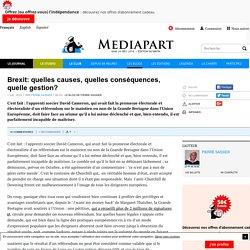 Brexit: quelles causes, quelles conséquences, quelle gestion?