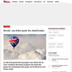 Brexit : un échec pour les Américains