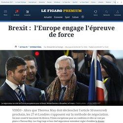 Brexit: l'Europe engage l'épreuve de force