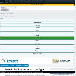 Brexit: les Européens sur une ligne très ferme