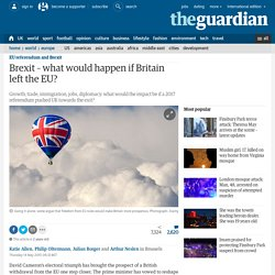 Brexit – what would happen if Britain left the EU?