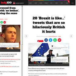 20 'Brexit is like...' tweets that are so hilariously British it hurts