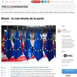 Brexit : la voie étroite de la sortie