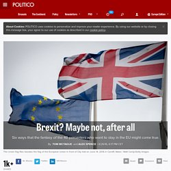Brexit? Maybe not, after all