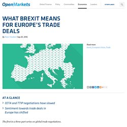What Brexit Means for Europe's Trade Deals - OpenMarketsOpenMarkets