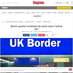 Brexit: quelles modalités de sortie selon l'article 50?
