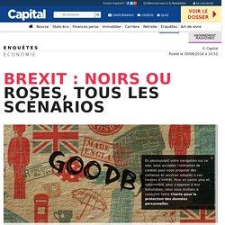 Brexit : noirs ou roses, tous les scénarios