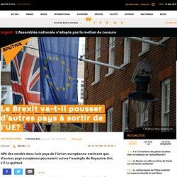 Le Brexit va-t-il pousser d'autres pays à sortir de l'UE?