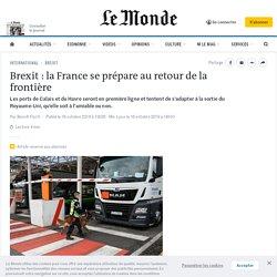 Brexit: la France se prépare au retour de la frontière