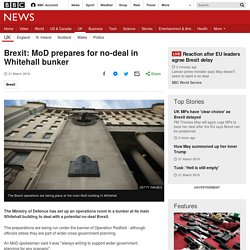 Brexit: MoD prepares for no-deal in Whitehall bunker