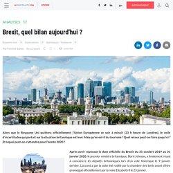 Brexit, quel bilan aujourd'hui ?