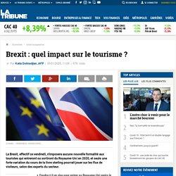 Brexit : quel impact sur le tourisme ?