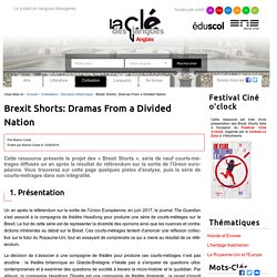 Brexit Shorts: Dramas From a Divided Nation