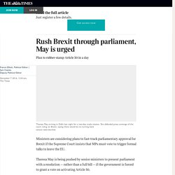 Rush Brexit through parliament, May is urged