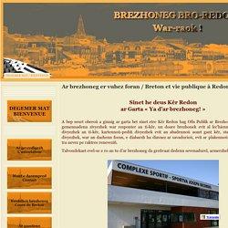 Ar brezhoneg er vuhez foran / Breton et vie publique à Redon - Brezhoneg bro-redon