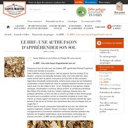 Le BRF : Une autre façon d'appréhender son sol