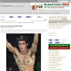 Brian Levy, International Male Model