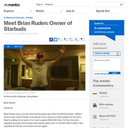 Meet Brian Ruden: Owner of Starbuds