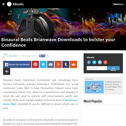 bbeats - Binaural Beats Brianwave Downloads to bolster your Confidence