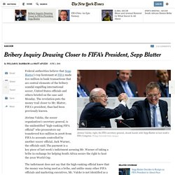 Bribery Inquiry Drawing Closer to FIFA's President, Sepp Blatter