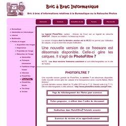 Bric à Brac : PhotoFiltre 7
