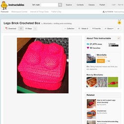 Lego Brick Crocheted Box: 10 Steps (with Pictures)