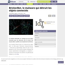 BrickerBot, le malware qui détruit les objets connectés