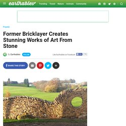 Former Bricklayer Creates Stunning Works of Art From Stone